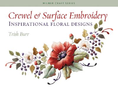Crewel & Surface Embroidery By Burr, Trish